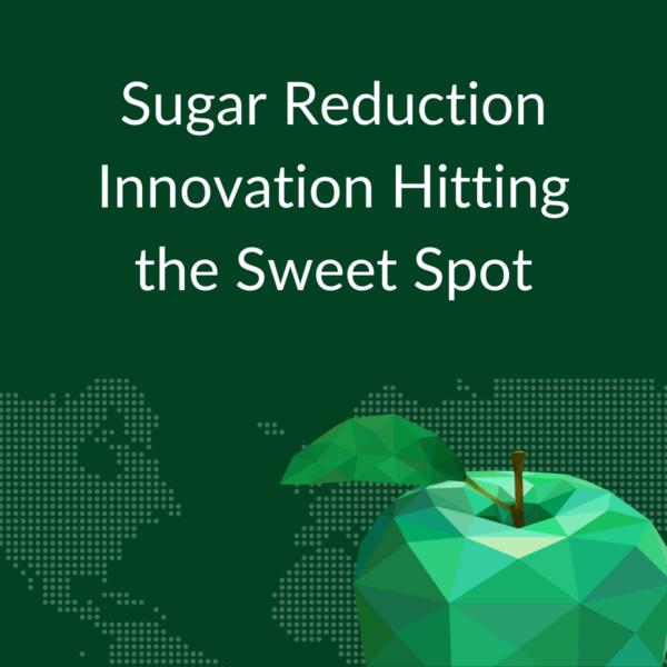 Sugar Reduction Innovation